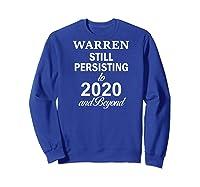 Elizabeth Warren 2020 President Persisting Beyond Raglan Baseball Ts Shirts Sweatshirt Royal Blue