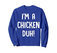 Chicken Halloween Shirt Costume Out Funny Gift Boy Girl Sweatshirt Royal Blue