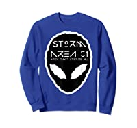 Storm Area 51 They Cant Stop Us All Alien Face September 20 Shirts Sweatshirt Royal Blue