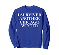 Funny Chicago Tshirts For Gifts For Chicago Residents Sweatshirt Royal Blue