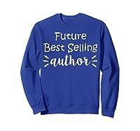 Author Essayist Journalist Scriptwriter T Shirt Sweatshirt Royal Blue