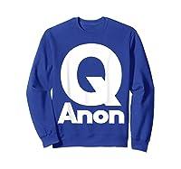 Qanon Tshirt Classic Q Shirt Wwg1wga Trump Rally T-shirt Sweatshirt Royal Blue