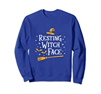 Resting Witch Face Shirt Broomstick Funny Spooky Party Tank Top Sweatshirt Royal Blue