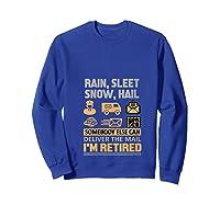 Postal Worker Retiret Gifts Funny Post Office Shirts Sweatshirt Royal Blue