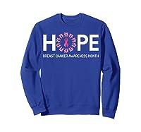 Hope Breast Cancer Awareness Month October Pink T Shirt Sweatshirt Royal Blue