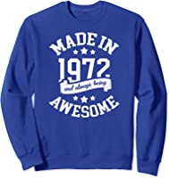 Made In 1972 49 Years Old Bday 49th Birthday Gift T-shirt Sweatshirt Royal Blue