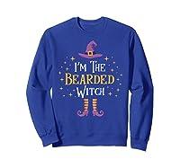 I'm The Bearded Witch Matching Family Trick Treat Shirts Sweatshirt Royal Blue