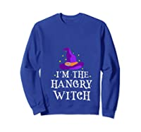 I'm The Hangry Witch Halloween Costume Funny Foodie Gift Shirts Sweatshirt Royal Blue