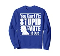 Sarcastic Impeach Resist President Vote Dems Anti Trump 2020 Premium T Shirt Sweatshirt Royal Blue