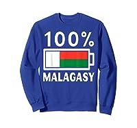 Madagascar Flag T Shirt 100 Malagasy Battery Power Tee Sweatshirt Royal Blue