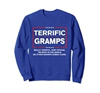 Donald Trump Fathers Day Gift For Gramps Funny Campaign Sign T Shirt Sweatshirt Royal Blue