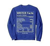 Writer Facts Storyteller Nutrition Information T Shirt Sweatshirt Royal Blue