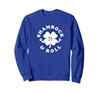 Shamrock And Roll Funny Saint Patricks Day Premium T Shirt Sweatshirt Royal Blue