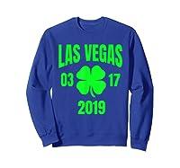 St Patricks Day Las Vegas T Shirt 2019 Saint Pattys Shirt Sweatshirt Royal Blue