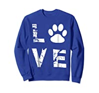 Love Animal Pet Dog Cat Paw Valentine S Day Funny T Shirt Sweatshirt Royal Blue