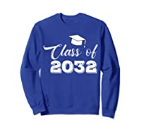 Class Of 2032 Grow With Me Funny Gift Back To School Shirts Sweatshirt Royal Blue