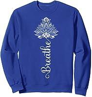 Breathe Mandala Lotus Meditation Yoga T-shirt Om Breathing T-shirt Sweatshirt Royal Blue