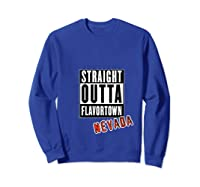 Straight Outta Flavortown Nevada T-shirt Sweatshirt Royal Blue