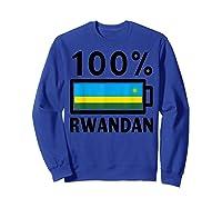 Rwanda Flag T-shirt   100% Rwandan Battery Power Tee Sweatshirt Royal Blue