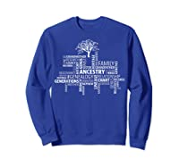 Genealogy Ancestry Word Cloud Research Your Family Shirts Sweatshirt Royal Blue