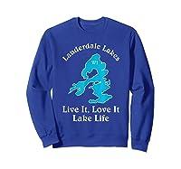 Lauderdale Lakes Wi Lake Life T-shirt Wisconsin Fans Tee Sweatshirt Royal Blue