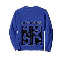 Oldometer 50 Shirt Great 50th Anniversary Birthday Gift Tee T-shirt Sweatshirt Royal Blue