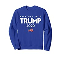 Anyone But Trump 2020 Presidential Election Impeach T Shirt Sweatshirt Royal Blue