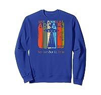 1st Annual They Can't Stop All Area 51 Fun Run Baseball Shirts Sweatshirt Royal Blue