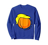 Big Fat Im Peach Design Impeach Donald Trump T Shirt Sweatshirt Royal Blue
