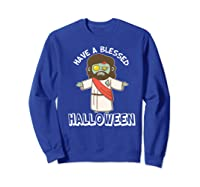 Have A Blessed Halloween Funny Zombie Jesus Halloween Shirts Sweatshirt Royal Blue