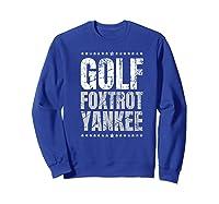 Golf Foxtrot Yankee Military Rude Adult S Gift Shirts Sweatshirt Royal Blue