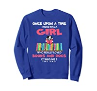 Funny There Was A Girl Who Really Loved Books Dogs Librarian Premium T Shirt Sweatshirt Royal Blue