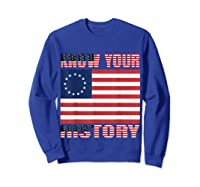 Betsy Ross Flag 1776 Vintage American Know Your History T Shirt Sweatshirt Royal Blue
