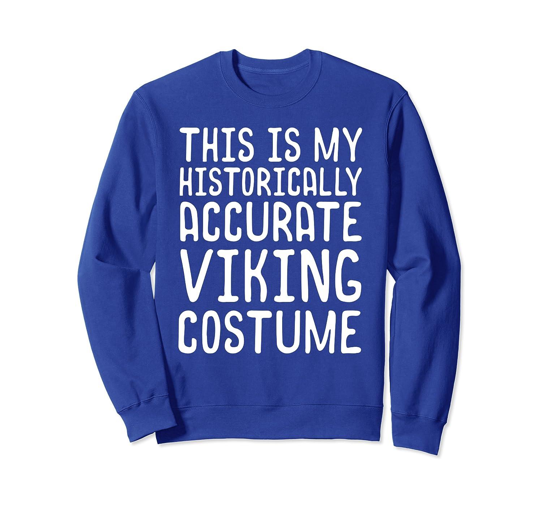 Historically Accurate Viking Costume Halloween Shirt-TH