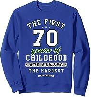 70th Birthday Funny Gift Life Begins At Age 70 Years Old T-shirt Sweatshirt Royal Blue