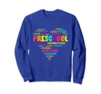 Heart Preschool Team Tea Student Back To School Shirts Sweatshirt Royal Blue