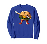 Cool Dabbing Burger Funny Street Dancer Hamburger Lover Gift T Shirt Sweatshirt Royal Blue