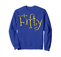 Fifty - 50 Year Old Shirt Funny Vintage 50th Birthday Gift Sweatshirt Royal Blue