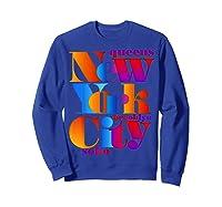 New York City T Shirt Urban Nyc Fashion Style T Shirt Nyc T Shirt Sweatshirt Royal Blue