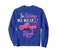 October Breast Cancer Awareness Month Pumpkin Vintage Truck T Shirt Sweatshirt Royal Blue