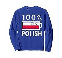 Poland Flag T Shirt 100 Polish Battery Power Tee Sweatshirt Royal Blue