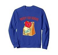 Ready For School Cute Lunch Bag Sandwich Fruit Tshirt Sweatshirt Royal Blue