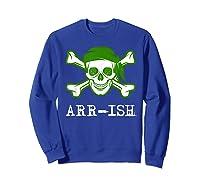 Funny Arrish Sugar Skull St Saint Patricks Day Shirts Gift Sweatshirt Royal Blue