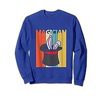 Magic Trick Rabbit Out Of A Hat Shirt Magician Gift Tank Top Sweatshirt Royal Blue