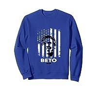 Beto O Rourke American Flag President Usa Distressed Gift Tank Top Shirts Sweatshirt Royal Blue