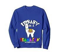 Library Is Shirts Librarian Team Reading Book T Shirt Sweatshirt Royal Blue