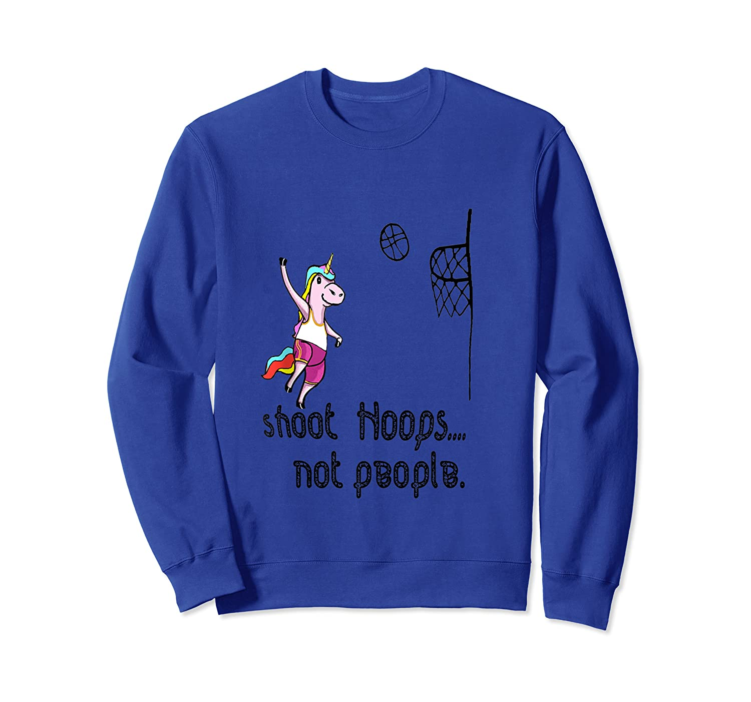 Shoot Hoops Not People Funny Unicorn Back To School Tank Top Shirts Crewneck Sweater