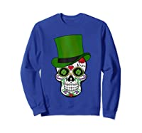 Sugar Skull St Patrick S Day T Shirt Saint Patty S Day Gift Sweatshirt Royal Blue