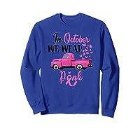 October Breast Cancer Awareness Month Pumpkin Vintage Truck Premium T Shirt Sweatshirt Royal Blue