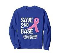 Save 2nd Base Breast Cancer Awareness Month Pink Ribbon Gift Tank Top Shirts Sweatshirt Royal Blue